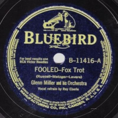 FOOLED - Glenn Miller 400